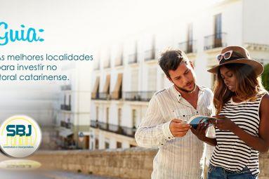 As melhores localidades para investir no litoral catarinense